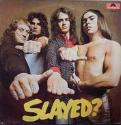 Slade 33t. LP *slayed?* - Hard Rock & Metal
