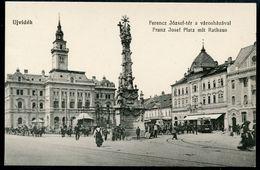 Ujvidek, Novi Sad, 1915, Franz Josef Platz Mit Rathaus, Urban Ignac - Serbien