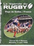 DVD: LA LEGENDE Du RUGBY:Pays De Galles / France : Tournoi Des 5 Nations WEMBLEY, 5 Avril 1998 - Sports