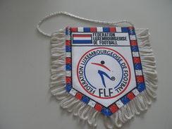 Fanion Football - FEDERATION - LUXEMBOURG - Habillement, Souvenirs & Autres