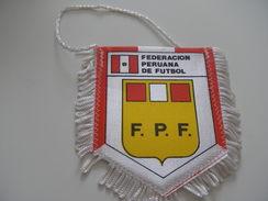 Fanion Football - FEDERATION - PEROU - Habillement, Souvenirs & Autres