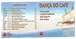 Danca Do Cafè - Canti Popolari Dalla Patagonia Al Rio Grande - Musiche Del Mondo