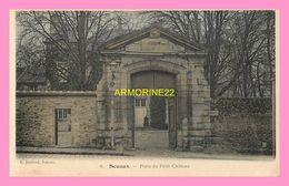 CPA  SCEAUX  Porte Du Petitt Chateau - Sceaux