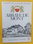 5536 - Abbaye De Mont Propriété De La Ville De Lausannne Suisse - Etiquettes