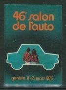 Suisse // Schweiz // Switzerland //  Erinnophilie // Vignette  Du 46ème Salon De L'Auto Genève 1976 - Erinnophilie