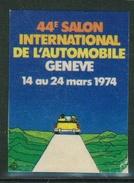 Suisse // Schweiz // Switzerland //  Erinnophilie // Vignette  Du 44ème Salon De L'Auto Genève 1974 - Erinnophilie