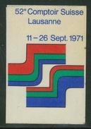 Suisse // Schweiz // Switzerland //  Erinnophilie // Vignette  Du 52ème Comptoir Suisse Lausanne 1971 - Erinnophilie