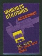 Suisse // Schweiz // Switzerland //  Erinnophilie // Vignette  Du 46ème  Salon De Genève 1976 (véhicules Utilitaires) - Erinnophilie