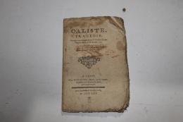 Caliste Tragedie 1761  Colardeau - Livres, BD, Revues