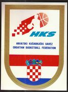 Basketball / Sticker, Label / Croatian Basketball Federation / HKS - Habillement, Souvenirs & Autres