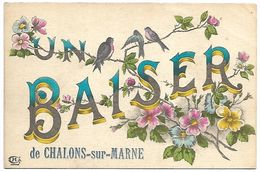 Un Baiser De CHALONS SUR MARNE - Châlons-sur-Marne