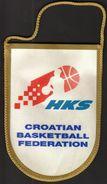 Basketball / Flag, Pennant / Croatia / Croatian Basketball Federation / HKS - Apparel, Souvenirs & Other