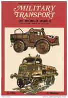 MILITARY TRANSPORT WW2 VEHICULE TRANSPORT MILITAIRE ARMEE GUERRE 1939 CAMION TRAIN VOITURE MOTO RAIL - Véhicules