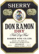 1387 - Espagne - Andalousie - Sherry Don Ramon Dry - Pale Dry Wine - Bodegas Dorotea - Jerez - For Barber Wine Co. - Etiquettes