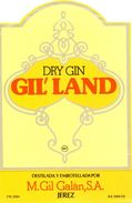 1388 - Espagne - Andalousie - Dry Gin Gil'Land - Destilada Y Embotellada Por Ñ. Gil Galán S.A. - Jerez - Etiquettes