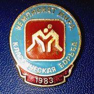 Pins/badges - Vintage,rare,quality -  WRESTLING - WORLD CHAMPIONSHIP 1983 - MOSCOW - USSR. - Wrestling