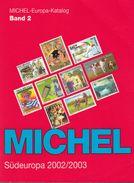 Catalogo Michel Sudeuropa 2002/2003 (Michel-Europa-Katalog Band 2)  In Ottime Condizioni, COME NUOVO. - Catalogues
