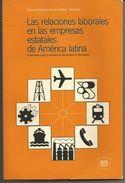 Las Relaciones Laborales En Las Empresas Estatales De America Latina /Arturo S BRONSTEIN - Cultural