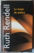 LA MUJER DE PIEDRA. DE RUTH RENDELL - Culture