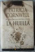 LA HUELLA. DE PATRICIA CORNWELL - Livres, BD, Revues