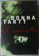 EL SECRETO. DE DONNA TARTT - Books, Magazines, Comics