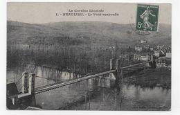 BEAULIEU EN 1912 - N° 1 - LE PONT SUSPENDU - PLI ANGLE BAS A DROITE - CPA VOYAGEE - Sonstige Gemeinden