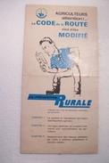 AGRICULTURE  -- Code De La Route   - AGRICULTEURS   ATTENTION - Pubblicitari