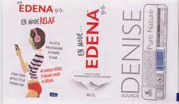 EAU De Source  EDENA - Étiquette DENISE EN MODE RELAX - BTLE ILE DE LA REUNION -  50 CL - Etiketten