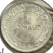 SOMALIA ITALY 1 SOMALO INSCRIPTIONS ROMA FRONT ANIMAL BACK 1950 UNC KM5 SILVER(?) READ DESCRIPTION CAREFULLY!! - Somalie