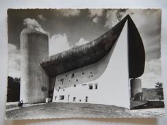 CPSM (70) - RONCHAMP - CHAPELLE DE NOTRE DAME DU HAUT - ARCHITECTE LE CORBUSIER - PHOTO VERITABLE - R6854 - Unclassified