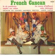 45 TOURS MARCEL CARIVEN FRENCH CANCAN TRIANON 4364 LA VIE PARISIENNE / LES CONTES D HOFFMAN / + 2 - Humour, Cabaret