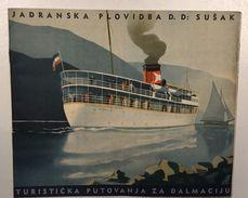 VINTAGE  SHIP PROGRAM    JADRANSKA STRAZA  D.D.  SUSHAK  1937.    SHIP  BOAT  SCHIFFE - Europe