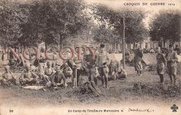 (33)  Bordeaux - Un Camp De Tirailleurs Marocains - Croquis De Guerre 1914 - Militaire Militaria Soldats - Bordeaux