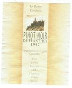 Rare // Etiquette // Pinot Noir De Flantey 1992, Henri Bruchez, Flantey, Valais, Suisse - Etiquetas