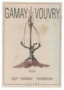 Rare // Etiquette // Gamay De Vouvry, Guy Vannay, Vouvry,Valais,Suisse - Etiquettes