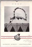 Calendrier Le Cirque Arlette Gruss De 2003 Photos De RAPHAEL SCHOTT Avec Un Renvoi Du Clown Frisco - Calendriers