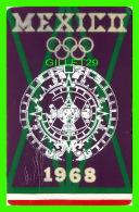 MEXICO - CALENDARIO AZTECA - OLYMPIQUE 1968 -  TRAVEL IN 1969 - LAPER - - Mexique