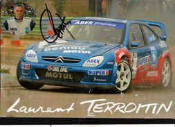 Dédicace De Laurent Terroitin Pilote Sur Citroën Xsara WRC Du Championnat De France Rallycross 2003 Sur Maxi Carte - Autographes