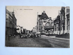 C.P.A. ATH : Place De La Gare, Animé, Timbre 1908 - Ath