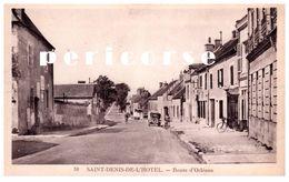 45  Saint Denis L'Hotel Route D'Orléans - Andere Gemeenten