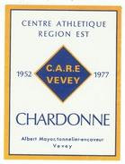 Rare // Etiquette // Chardonne,Albert Mayor, Vevey, Vaud,Suisse (centre Athlétique Région Est CARE Vevey) - Etiquettes