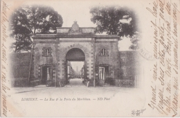 Bj - Cpa LORIENT - La Rue & La Porte Du Morbihan (1901) - Lorient