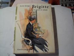 BRIGITTE ET LES HEURES DE SOLITUDE. 1958. BERTHE BERNAGE GAUTIER LANGUEREAU. - Bücher, Zeitschriften, Comics