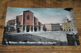 258- Bologna, Piazza Maggiore E Chiesa S. Petronio - Bologna