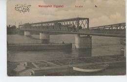 AFRIQUE - EGYPTE - MANSOURAH - Le Pont - Al-Mansura