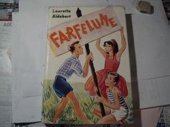 FARFELUNE. 1964.ILLUSTRE PAR SIMONE DELEUIL. LAURETTE ALDEBERT.  MAGNARD - Bücher, Zeitschriften, Comics