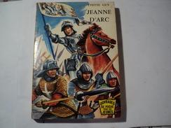 JEANNE D ARC. 1963. 1° PLAT ILLUSTRE PAR H. DIMPRE. YVETTE GUY OUVRAGES DE POCHE - Libros, Revistas, Cómics