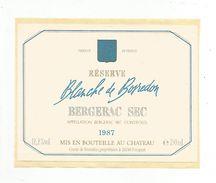 ETIQUETTE BERGERAC BLANCHE DE BOSREDON 1987 - Bergerac