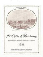 ETIQUETTE PREMIERES COTES DE BORDEAUX 1983 - Bordeaux