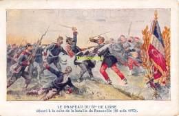 CPA LE DRAPEAU DU 57 DE LIGNE BATAILLE DE REZONVILLE 1870 - Guerres - Autres
